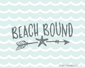 Beach SVG Beach Bound SVG Cut File Cricut Explore Life Is Better In Flip Flops Beach Ocean Vacation SVG