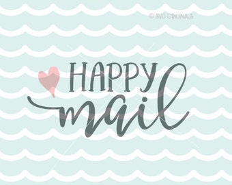 Happy Mail SVG Cut File  Cricut Explore and more! Happy Mail Heart .