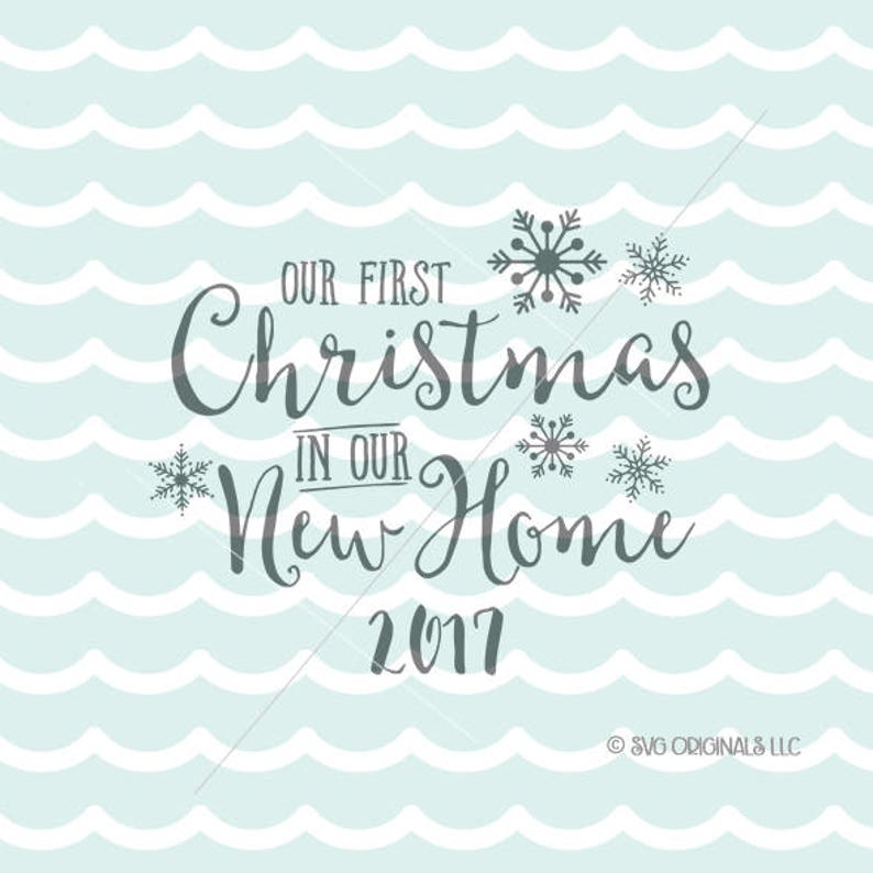 First Christmas In Our New Home Svg.Our First Christmas In Our New Home Svg Christmas Svg Cricut Explore More Christmas New Home Newlyweds First Christmas Ornament Svg