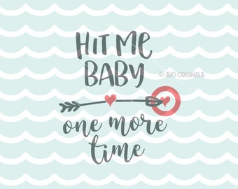 Bullseye valentine etsy hit me baby one more time svg valentine svg vector file cricut explore and more thecheapjerseys Choice Image