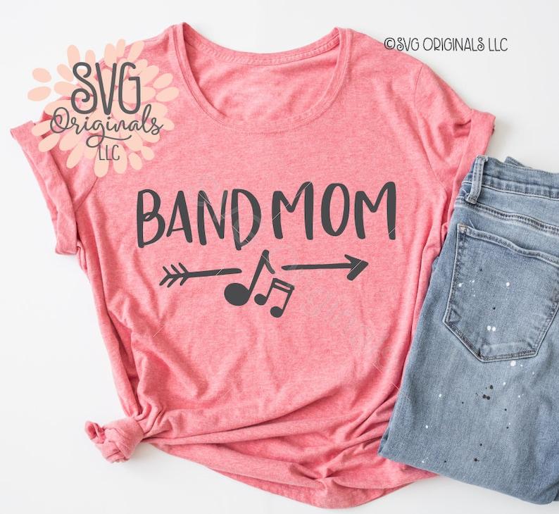 c4bcbdcaf11 Band Mom SVG File Cheer Mom Shirt SVG Band Mom Squad Music