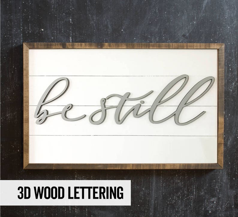 Shiplap Sign  Be Still  Wood Sign  Yoga Sign  Farmhouse image 0