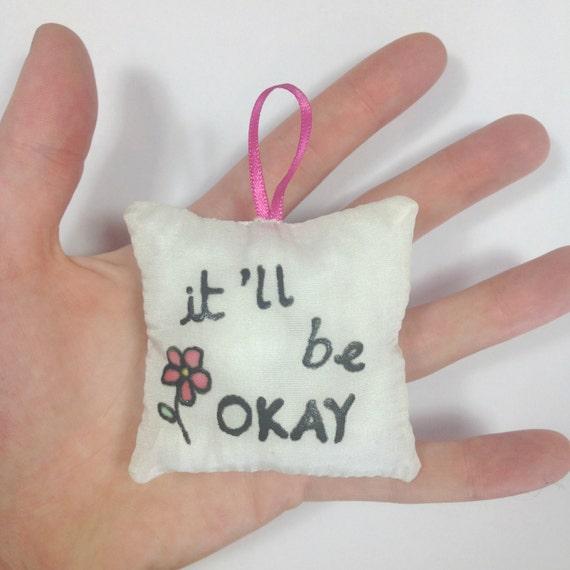 Itll Be Okay Pocket Calmer Silk Cuddle Cushions Etsy