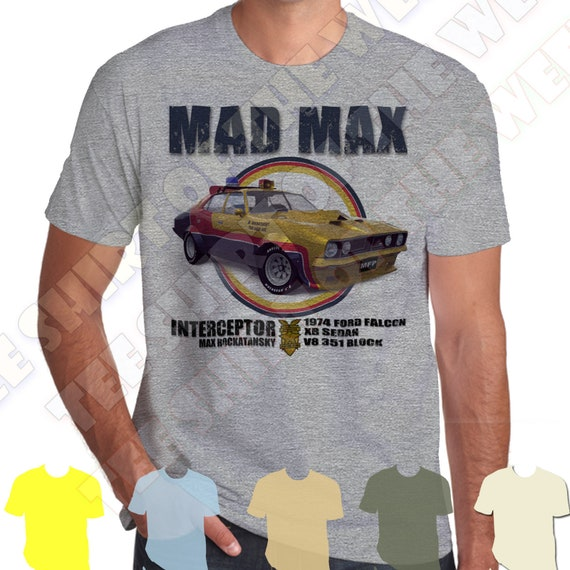 Mad Max MFP Interceptor Ford Falcon XB GT T-shirt 100% Cotton 7 Colours to  Choose