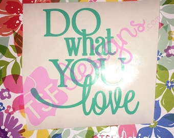 Do What You Love decal