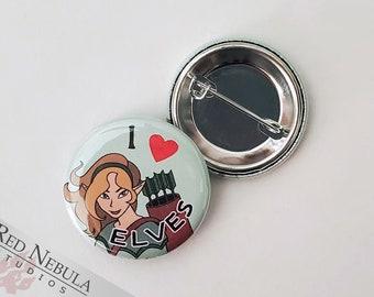 "I Love Elves Pinback Button, Magnet, or Keychain, 1.25"", Fantasy Elf Button"