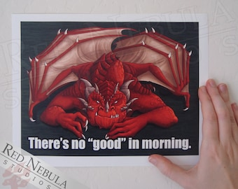 """Grumpy Red Dragon Art Print, """"There's No Good in Morning"""", Fantasy Wall Art, 5 x 7 in / 8.5 x 11 in"""