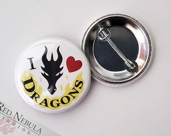 """I Love Dragons Pinback Button, Magnet, or Keychain, 1.25"""", Fantasy Pin"""