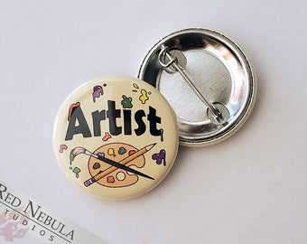 """Artist Pinback Button, Magnet, or Keychain, 1.25"""", Colorful Paint Splatter Art Pin, Cute Gift for Painters, Sculptors, and other Creatives"""