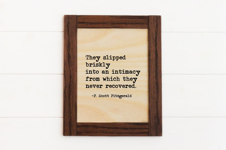 F Scott Fitzgerald Quote Wooden Framed Quote Wedding Gift image 0