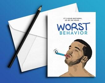 Drake Birthday Card 'Worst Behavior' (Hip Hop / Rap Cards)