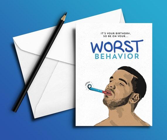 Drake Birthday Card Worst Behavior Hip Hop Rap