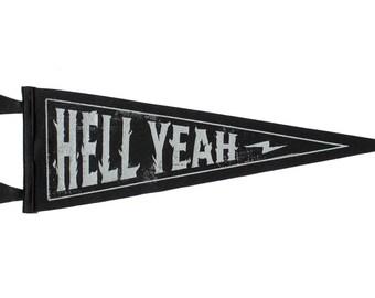 Hell Yeah Pennant - Lost Lust Supply • Oxford Pennant Original