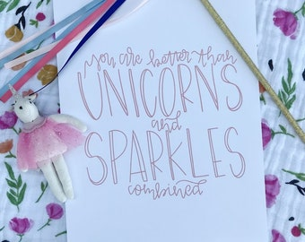 Digital Download, Unicorns and Sparkles, Quote, Printable, Hand Lettered Print, Calligraphy, Instant Download, Wall Art