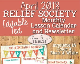 April 2018 Editable Newsletter and Relief Society Lesson Schedule Calendar