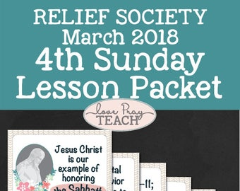 """LDS Relief Society 4th Sunday Lesson Packet """"Jesus Christ is our example of honoring the Sabbath"""" Printables, handouts, PowerPoint, & more!"""