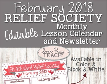 February 2018 Relief Society Editable Monthly Lesson Calendar and Editable Monthly Newsletter