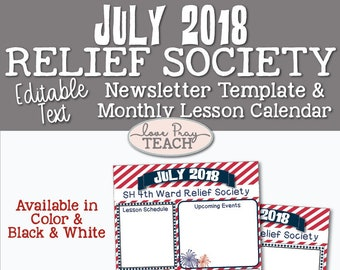 July 2018 Editable Newsletter Template and Relief Society Lesson Schedule Calendar