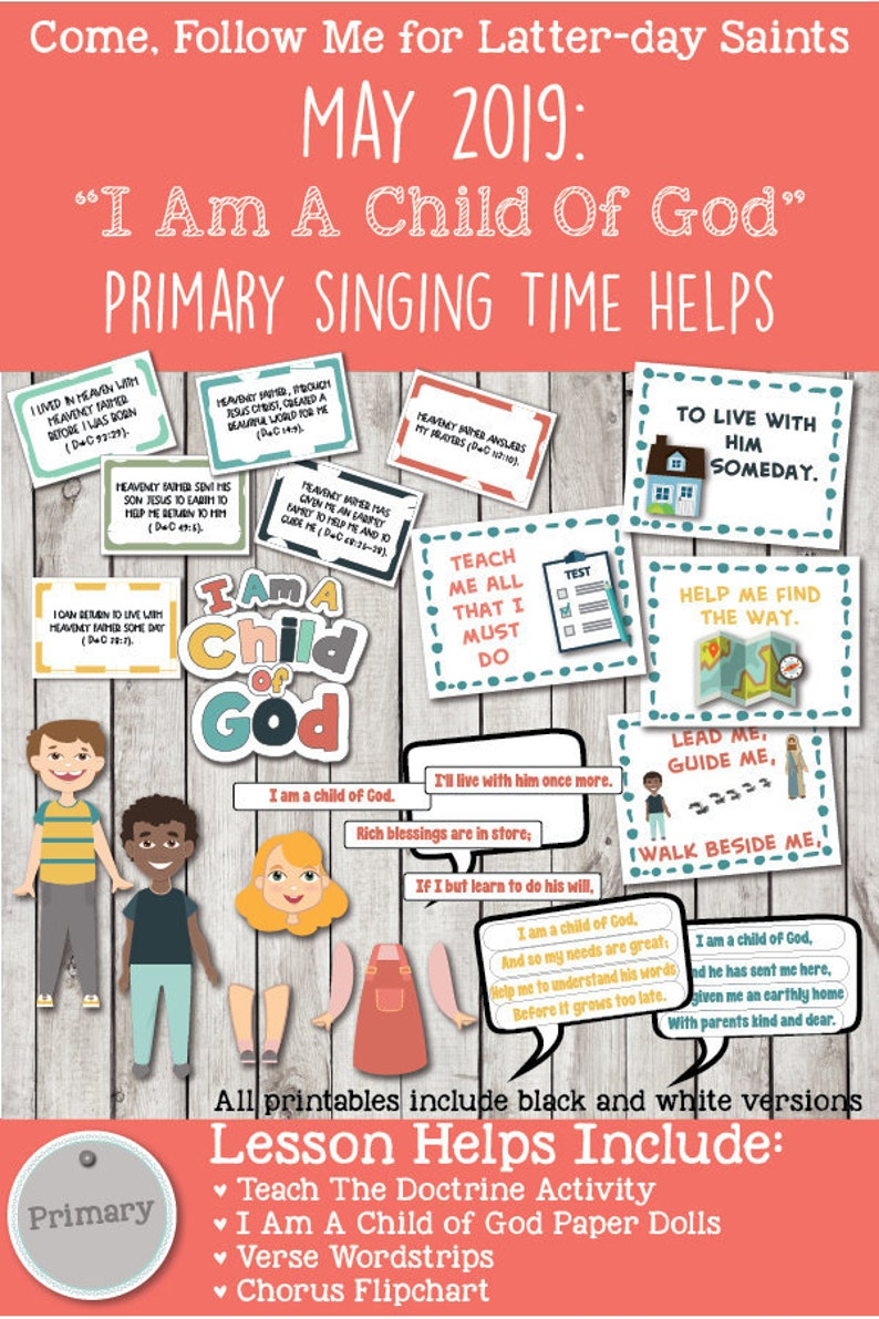 """Come, Follow Me for Primary-2019 May Singing Time: """"I Am A Child Of God""""  CSB, 2"""