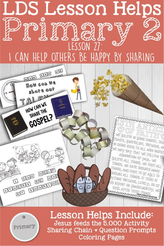 LDS Primary 2 CTR Lesson 27I Can Help Others Be Happy