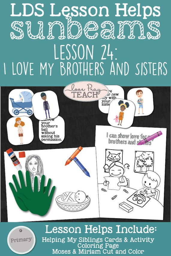 Lds Primary 1 Sunbeams Lesson 24i Love My Brothers And Etsy