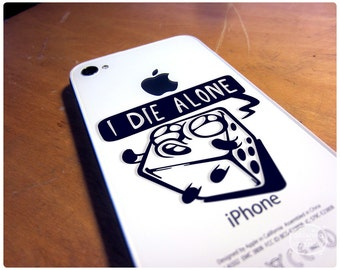 I Die Alone: A dice decal reminder to keep your gaming friends together