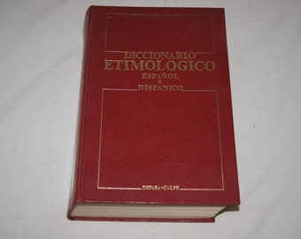 Vintage 1970's - Diccionario Etimologico Espanol E Hispanico/Spanish and Hispanic Etymological Dictionary
