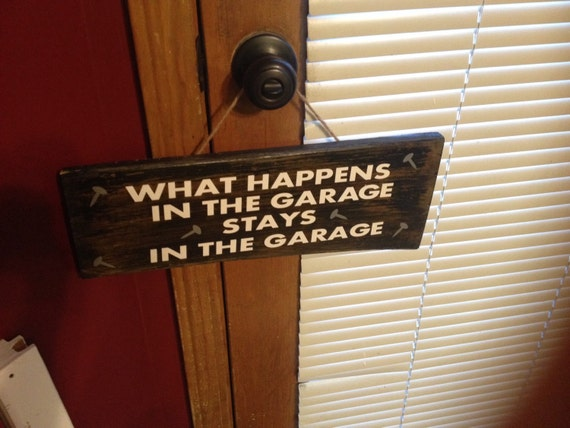 what happens in the garage stays in the garage sign personalized