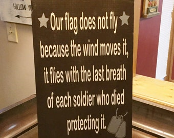 ON SALE distressed military sign - our flag does not fly - soldier sign - fallen soldier sign - army signs - navy sign - marine sign - soldi