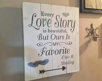 ON SALE 24x20 large love story sign - every love story is beautiful but ours is my favorite - wedding sign - anniversary sign - bridal showe