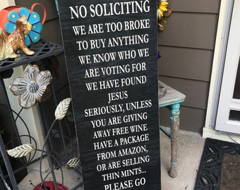 ON SALE No soliciting sign - funny no soliciting signs - we are too broke - selling thin mints - front porch signs - patio sign - funny porc