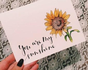 You are my Sunshine Sunflower Card