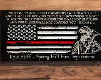 Personalized Firefighter Gift For Him Christmas Custom Sign Rustic Home Decor Thin Red Line American Flag Graduation Fathers Day Isaiah 43:2