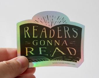 Reading Sticker, Laptop Sticker, Sticker for Hydroflask, Waterproof Sticker, Readers Gonna Read Sticker, Laptop Decal,