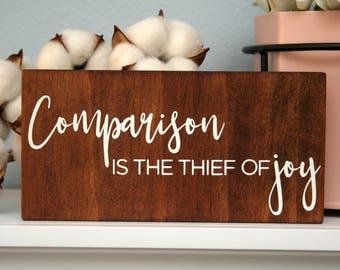 Comparison is the Thief of Joy. Signs for Home. Shelf Sitter Wood Signs. Gift Idea for Her. Rustic Wooden Shelf Decor. 5th Anniversary Gift.