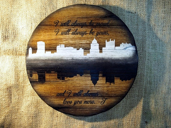 Personalized City Skylines decor | Inspired by aged barrel tops | Your city theme and quote hand-painted on distressed wood
