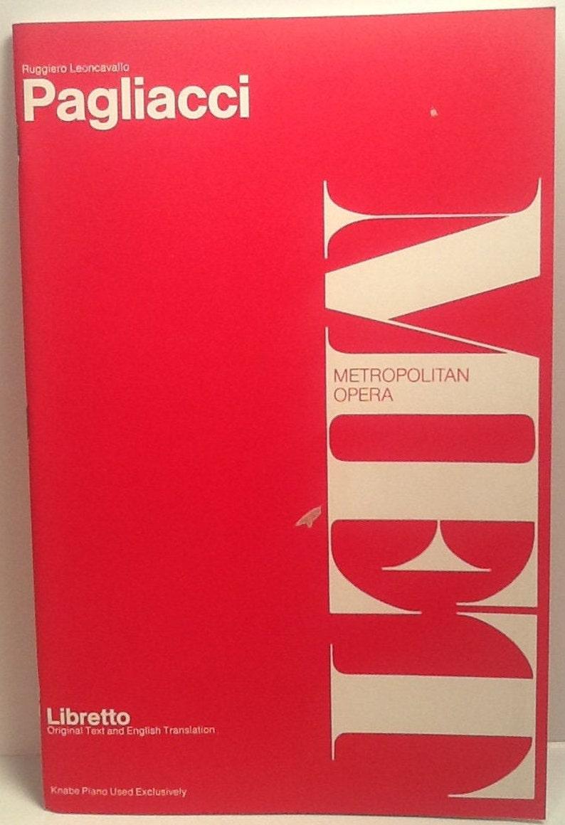 Pagliacci Ruggiero Leoncavallo Metropolitan Opera Libretto 1963 Original Text and English Translation