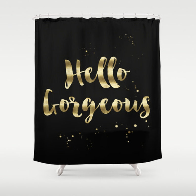 Hello Gorgeous Shower Curtain Girls Bathroom