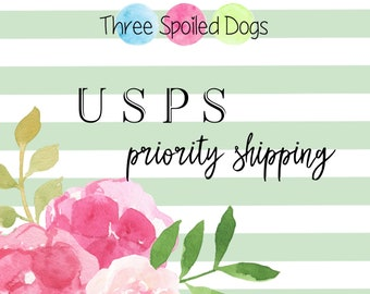 USPS Shipping  - Three Spoiled Dogs Items for Pets and The People Who Love Them
