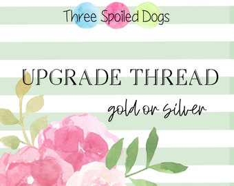 Ugrade Embroidery Thread - Gold or Silver - Personalized Pet Bandana  - Reversible Dog Bandana - Monogram by Three Spoiled Dogs