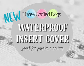 Waterproof Dog Bed Insert Cover, Cover for Your Insert, Insert Cover for Puppy and Seniors, Waterproof Zippered Cover, Small to Jumbp Sizes