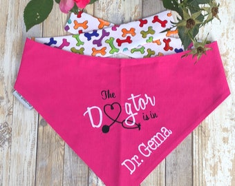 Personalized Dogtor Bandanda, Custom Pet Bandana with The Dogtor is In, Size Extra Extra Small to Extra Large