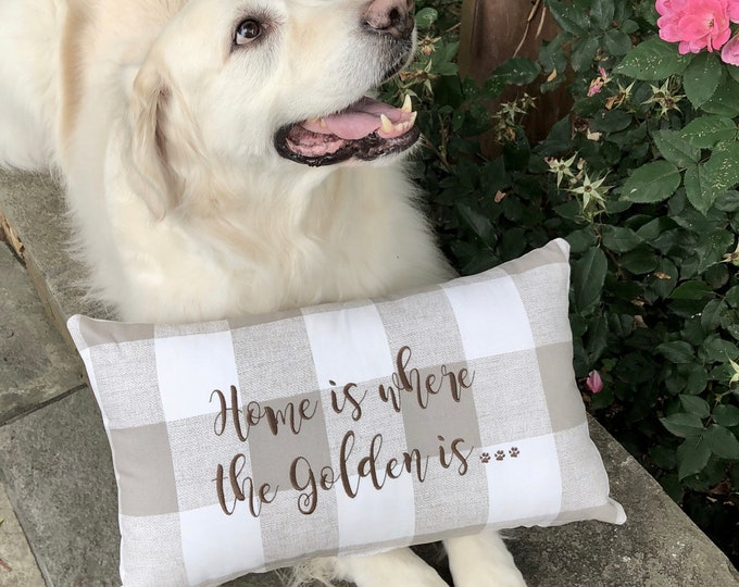 Featured listing image: Farmhouse Buffalo Check Pillow, Home is Where the Golden is Pillow, Pillow for Dog Lover, The Best Gifts by Three Spoiled Dogs, Personalized