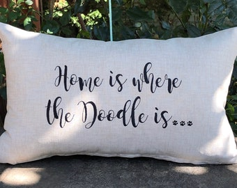 Home is Where the Doodle is pillow, Decorative Dog Pillow, Goldendoodle, Doggie Decor, Accent Pillow for Dog Lover Gift, Custom Dog Pillow