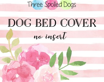 Personalized Dog Bed Cover, Replacement Dog Bed Cover, Zippered Pillow Slip Cover, Dog Bed Duvet Cover, Sizes Sm XL, Washable Dog Bedding