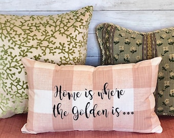 Personalized Home is Where Our Golden is ... Throw Pillow, Dog Lover Throw Pillow Cover, Housewarming Gift