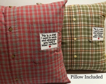 Custom Memory Pillow with pillow form included and optional patch. Keepsake Pillow handmade from your shirt or the shirt of a loved one.