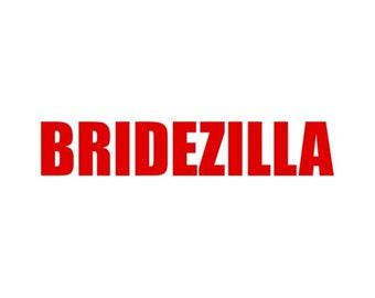 Bridezilla Shirt
