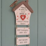 Home is where the RAF sends us personalised plaque, Army, Navy, Air Force Coast Guard etc.