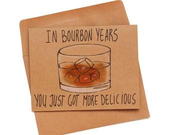 Bourbon birthday card funny - funny birthday card brother - bourbon lover birthday card - in bourbon years birthday card for him - whiskey